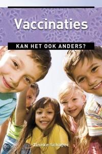 Vaccinaties, kan het ook anders